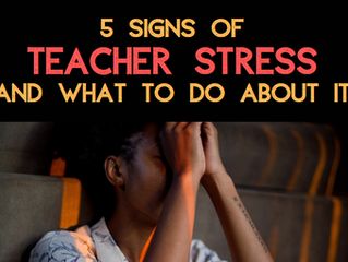 5 Signs Of Teacher Stress And What To Do About It