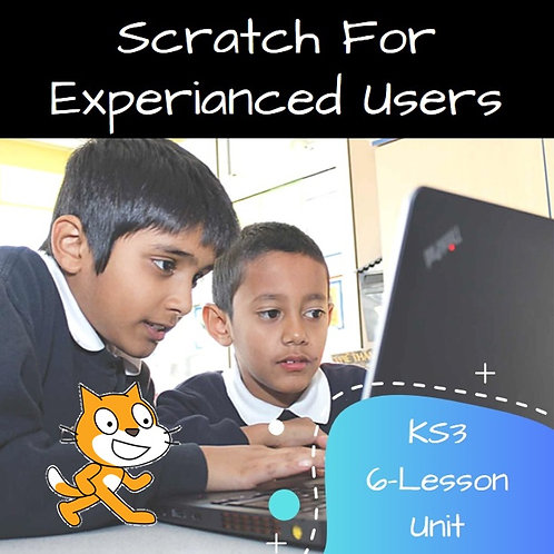 KS3 - Scratch for Experienced Users