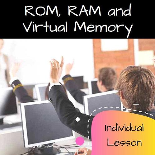 ROM, RAM and Virtual Memory