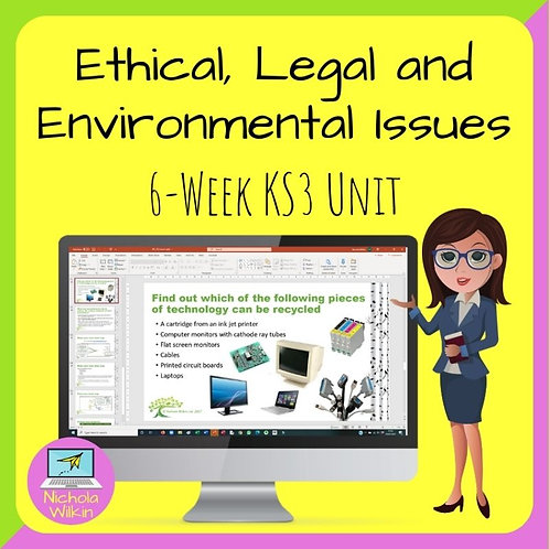 KS3 - Ethical, Environmental and Legal Issues