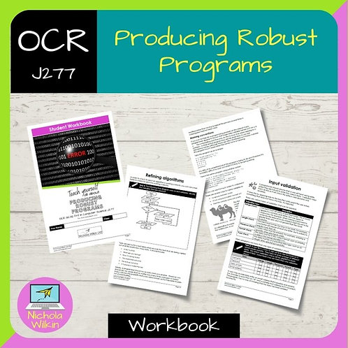 Producing Robust Programs OCR GCSE Computer Science Workbook (J277)