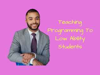 3 Easy Techniques To Teach Programming To Low Ability Students