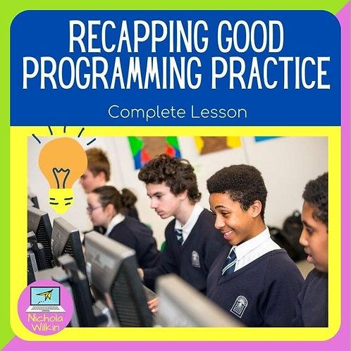GCSE Recapping Good Programming Practice