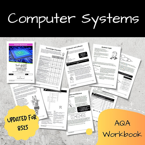 Computer Systems AQA GCSE Computer Science Workbook (8525)