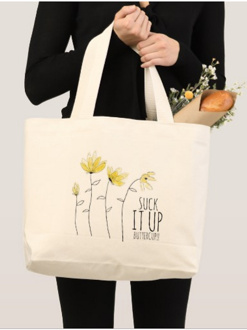 Suck it Up, Buttercup Tote