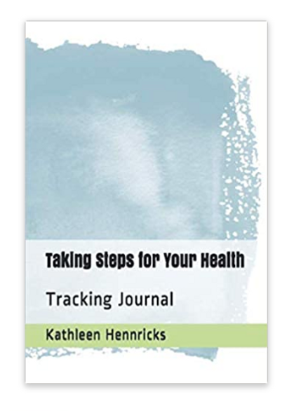 Taking Steps for Your Health Fitness Journal