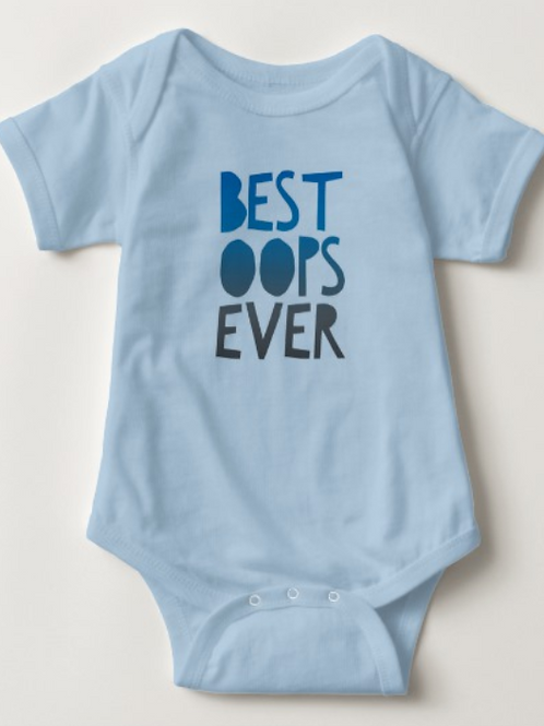 Best Oops Ever Baby One Piece Body Suit