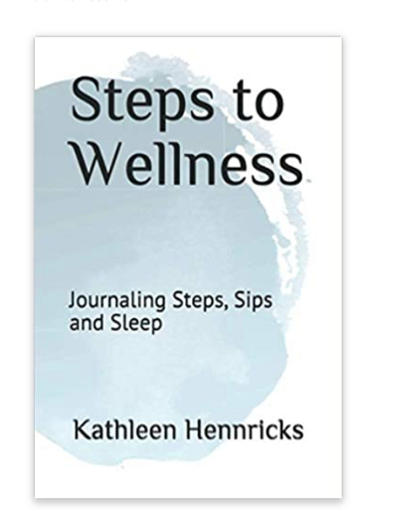 Steps to Wellness Journal