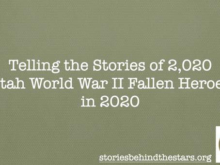 Telling the Stories of 2,020 Utah WWII Fallen in 2020