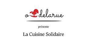 O Cœur de la Rue - La Cuisine Solidaire.