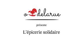 O Cœur de la Rue - L'épicerie Solidaire.