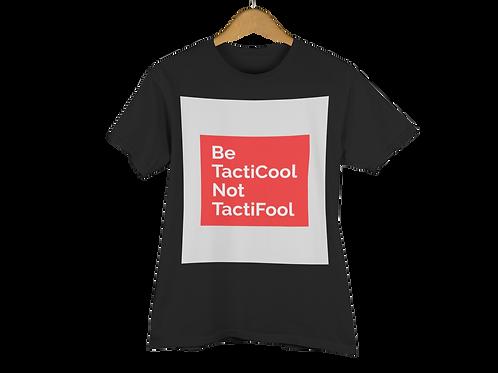 BeTacticool NotTactifool
