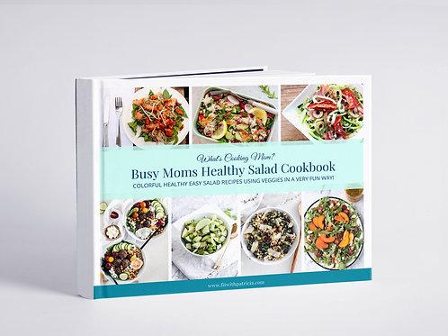Busy Moms Healthy Salad Cookbook