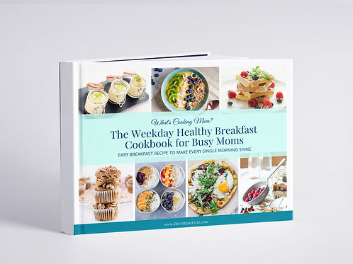 Healthy Breakfast Cookbook For Busy Moms