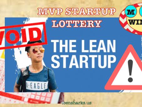Lean Start MVP is Startup Lottery