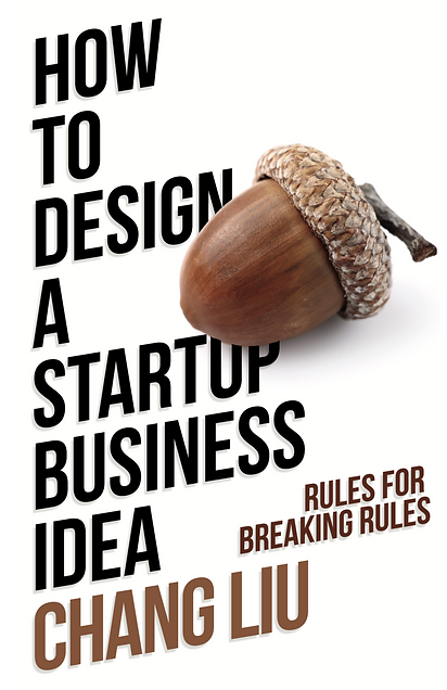 Cover of How to Design A startup business idea by Chang Liu
