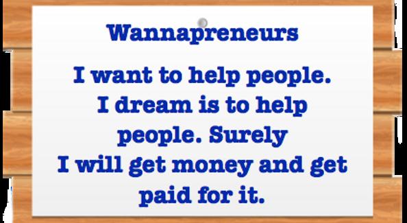 WannapreneursDreamOfHelpingPeople