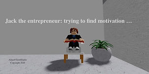 Jack the entrepreneur needing motivation