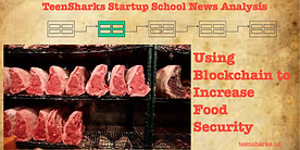 Blockchain technology tracing food source to reduce food poisoning