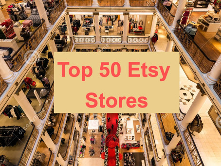 What sells on Etsy ?  Top 50 Etsy stores.