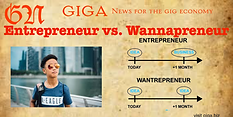 What is difference between a wannapreneur and entrepreneurs?