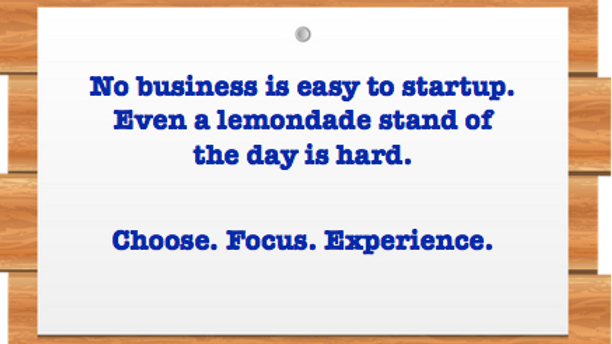 Don't underestimate the challenge of starting ANY business