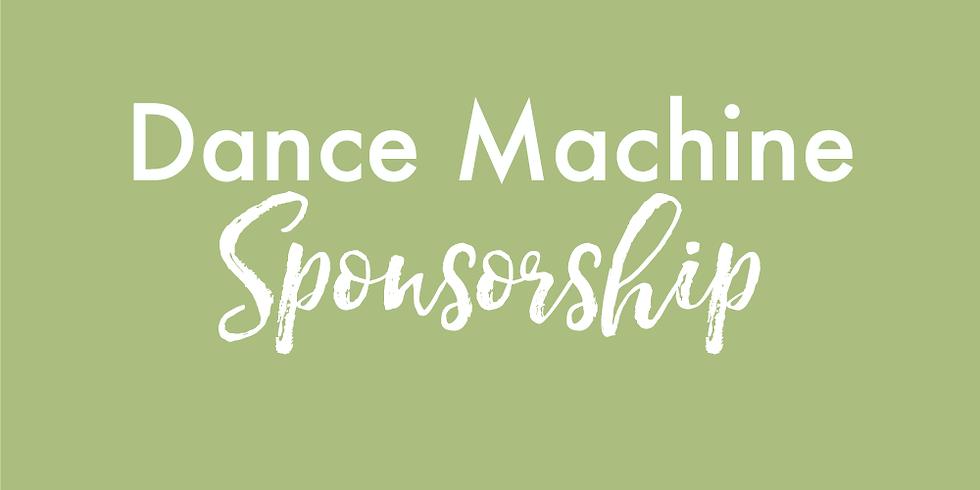 Dance Machine Sponsor