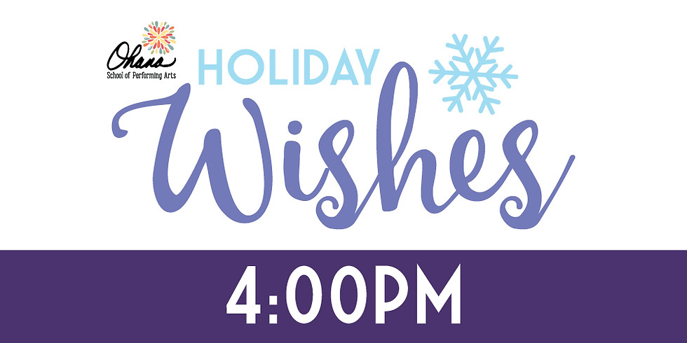 4:00pm Holiday Wishes!