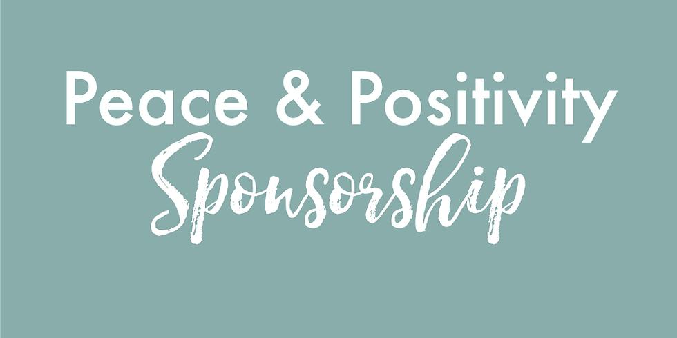 Peace & Positivity Sponsor