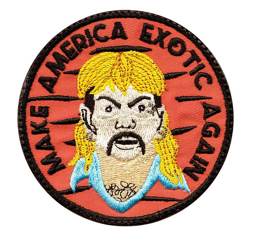 Tiger Joe Make America Exotic Again Parody - Velcro Back