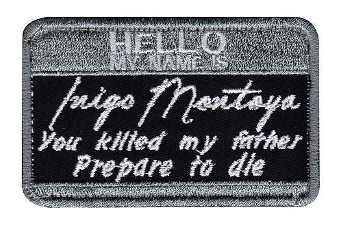 Mini Hello My Name Is Inigo Montoya - Velcro Back