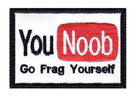 You Noob Go Frag Yourself - Velcro Back