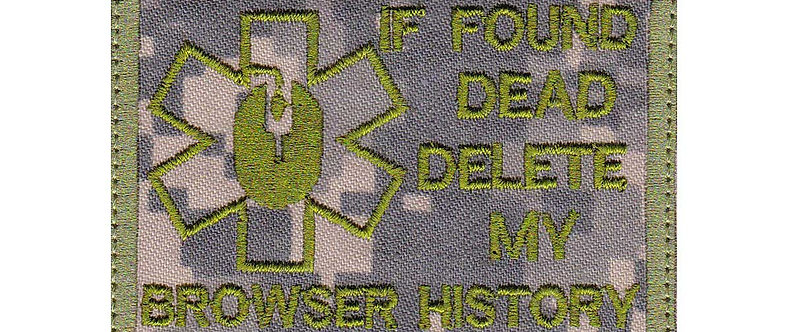 If Found Dead Delete My Browser History Camp - Velcro Back