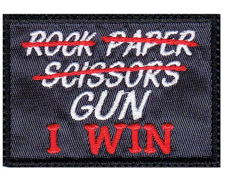 Rock Paper Scissors Gun I Win - Glue Back To Sew On