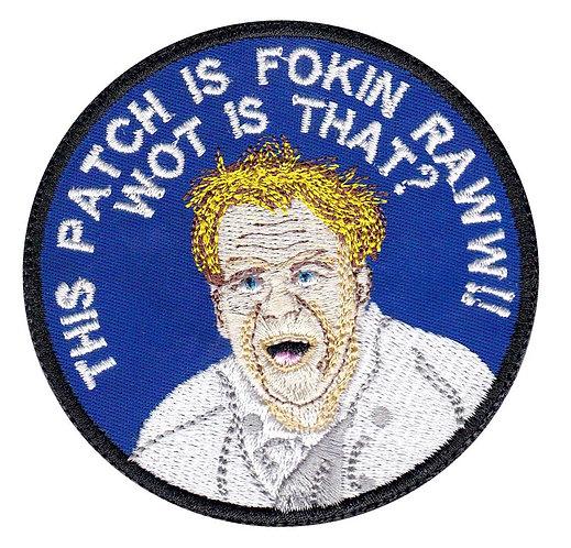 Gordon Ramsey This Patch Is Fokin Raw Parody - Glue Back To Sew On