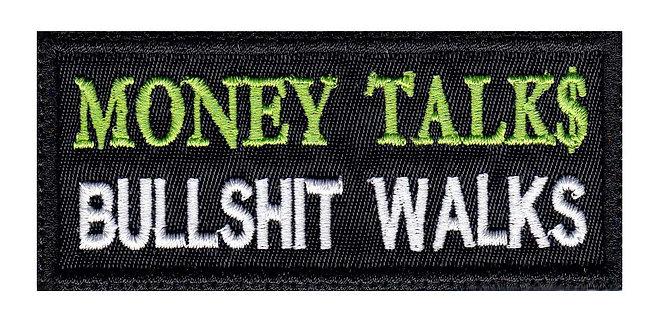 Money Talks Bullshit Walks Funny Biker Motorcycle - Velcro Back