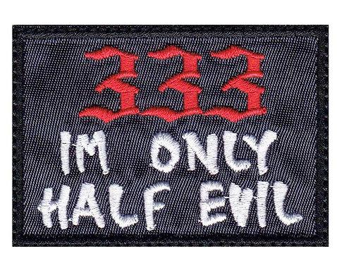333 I'M Only Half Evil - Glue Back To Sew On