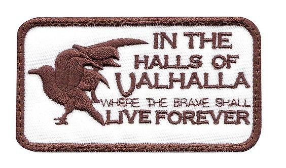 Viking Halls Of Valhalla The Brave Shall Live Forever - Velcro Back