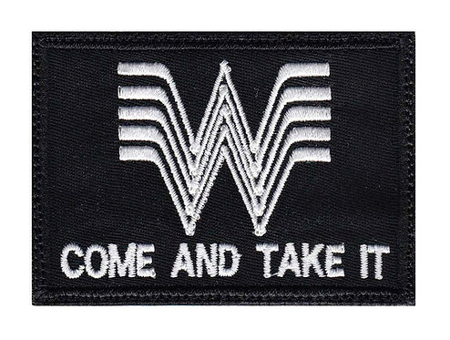 Whataburger Come And Take It - Glue Back To Sew On
