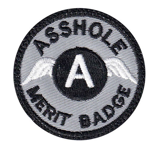 Asshole Merit Badge - Velcro Back
