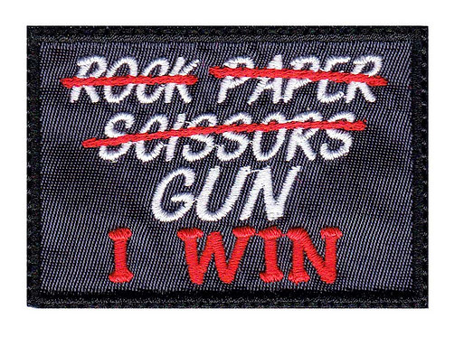 Rock Paper Scissors Gun I Win - Velcro Back