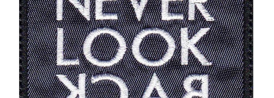 Never Look Back Inspirational - Velcro Back