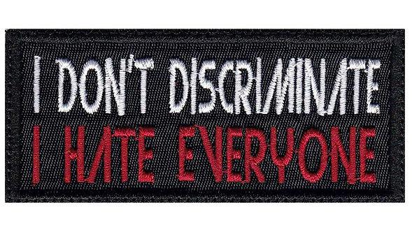 I Don't Discriminate I Hate Everyone Funny Biker Motorcycle - Glue Back To Sew