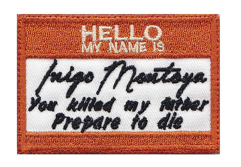 Mini Hello My Name Is Inigo Montoya - Velcro Back
