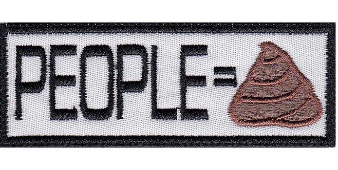 People Equals Poop Sh-T - Glue Back To Sew On