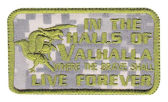 Halls Of Valhalla Shall Live Forever - Velcro Back