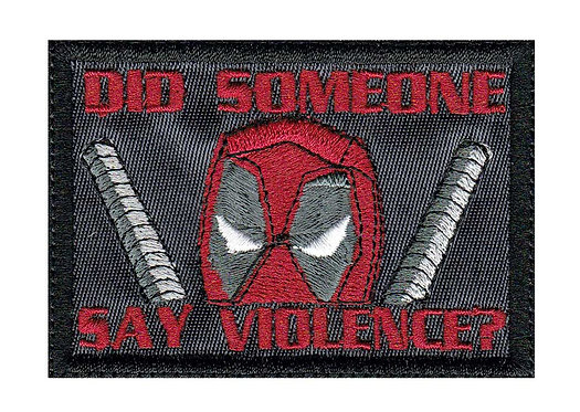 Deadpool Did Someone Say Violence - Velcro Back