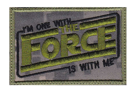 Im One With The Force Is With Me Star Wars - Velcro Back