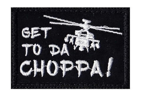 Get To Da Choppa - Velcro Back