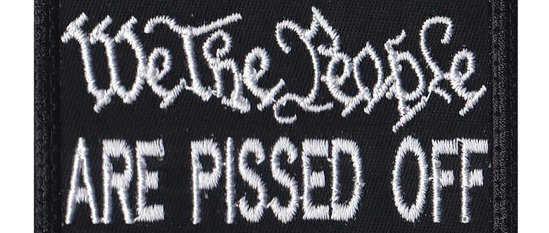 We The People Are Pissed Off - Velcro Back